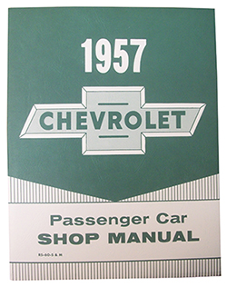 1957 CHEVY PASSENGER CAR FACTORY ASSEMBLY MANUAL