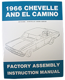 1966 CHEVY CHEVELLE & EL CAMINO FACTORY ASSEMBLY MANUAL